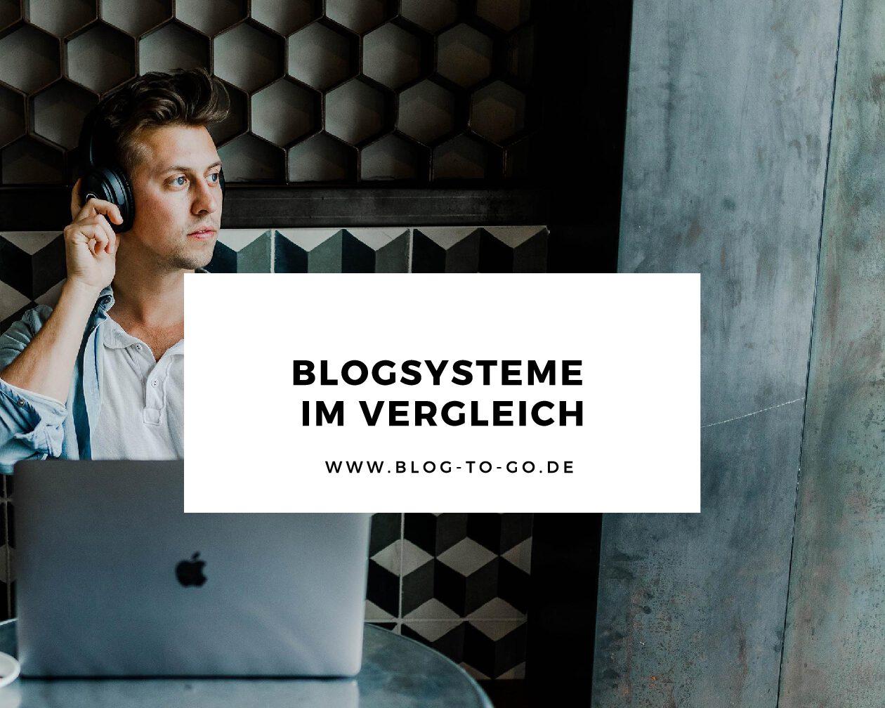 Blogsysteme im Vergleich