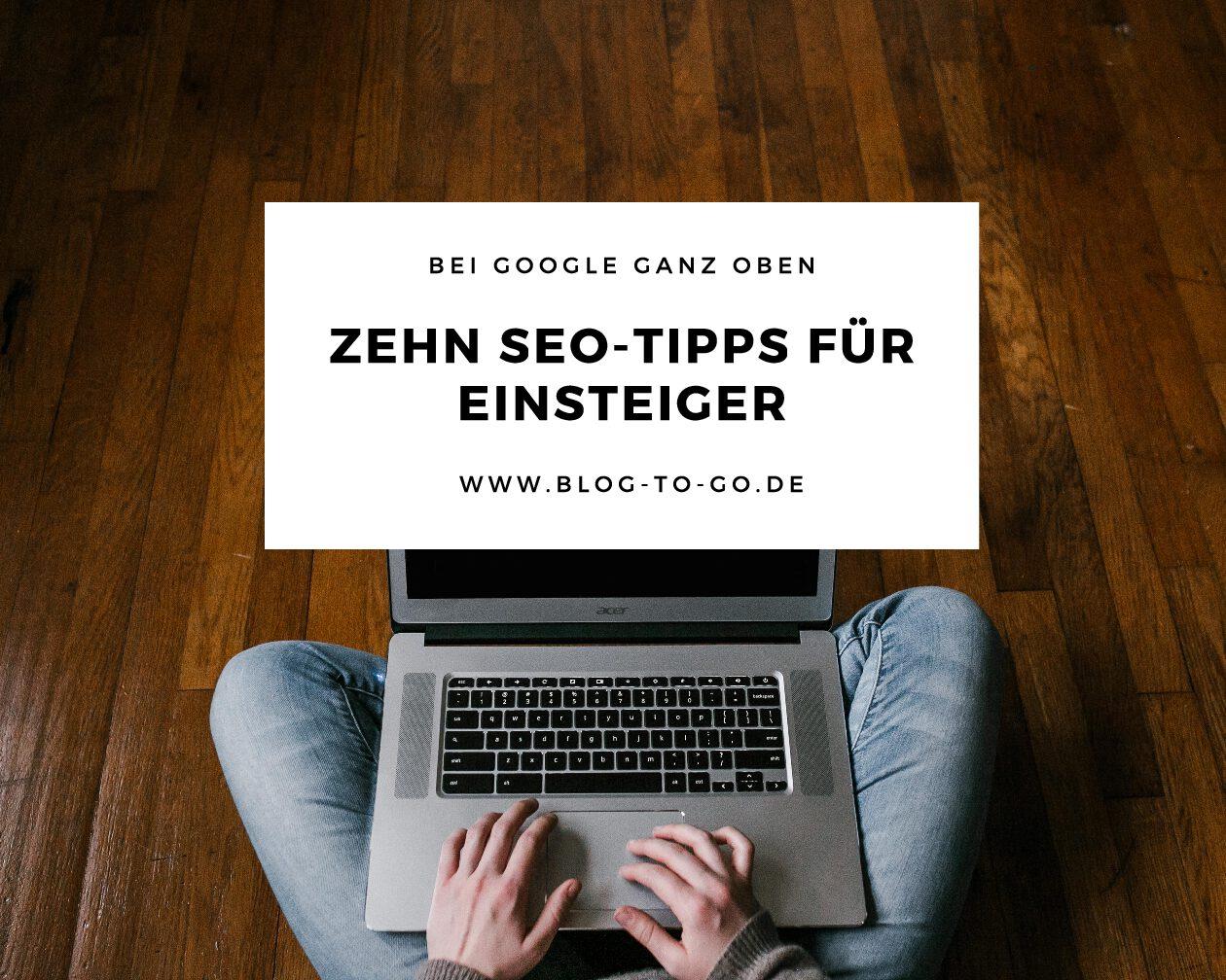 Wie werde ich bei Google gefunden?  SEO-Tipps für Einsteiger