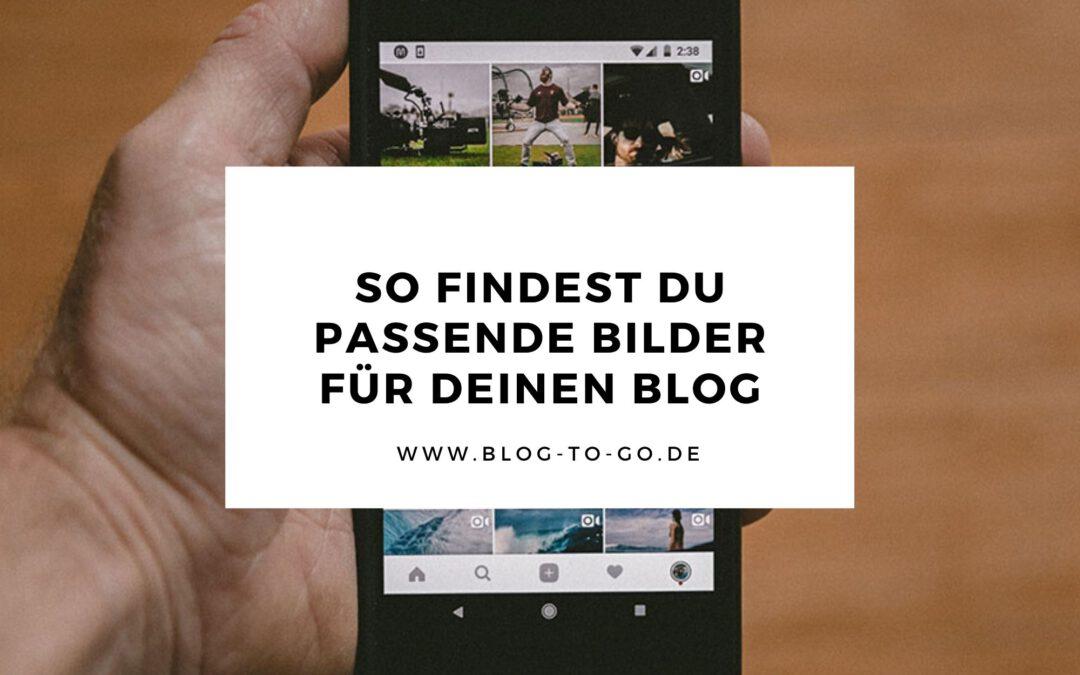 So findest du passende Bilder für deinen Blog