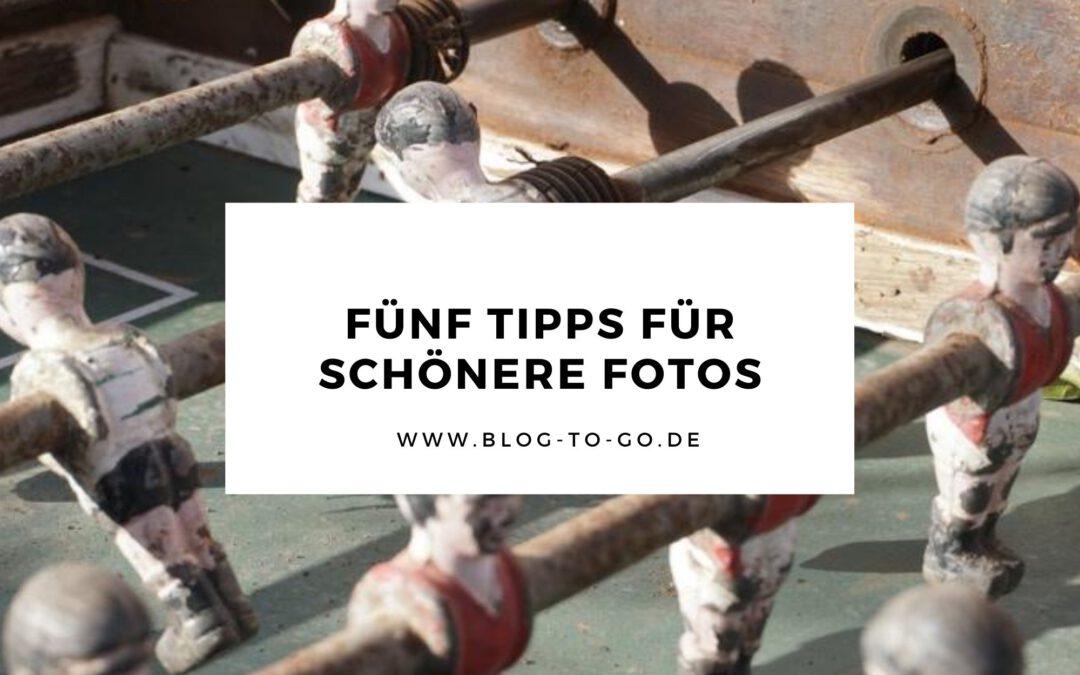 Fünf Tipps für schönere Fotos auf deinem Blog